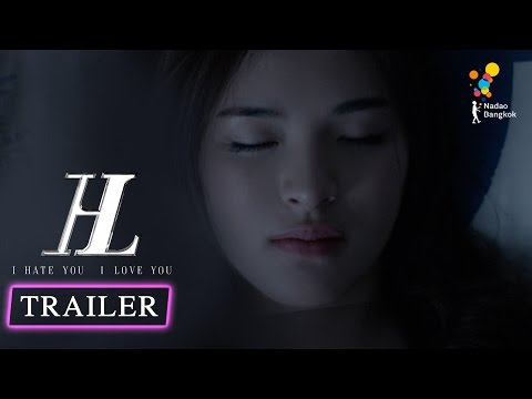 ตัวอย่าง I HATE YOU I LOVE YOU (Official Trailer)