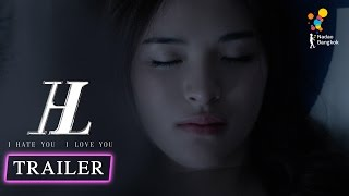 Repeat youtube video ตัวอย่าง I HATE YOU I LOVE YOU (Official Trailer)