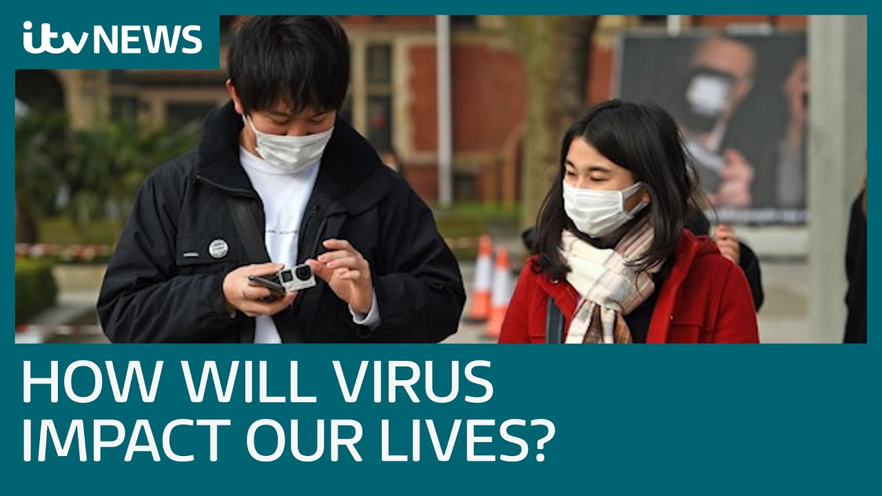 How will coronavirus affect our lives? | ITV News