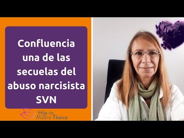 Confluencia, una de las secuelas del abuso narcisista