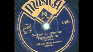 William Linds Konsertorkester - Potpurri ur Operetten Fågelhandlaren
