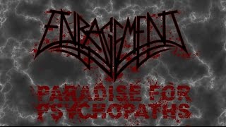 Enragement - Paradise for Psychopaths