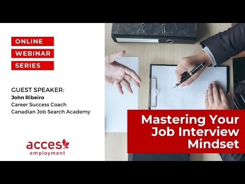 Mastering Your Job Interview Mindset!