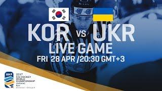Korea - Ukraine | Full Game | 2017 IIHF Ice Hockey World Championship Division I Group A