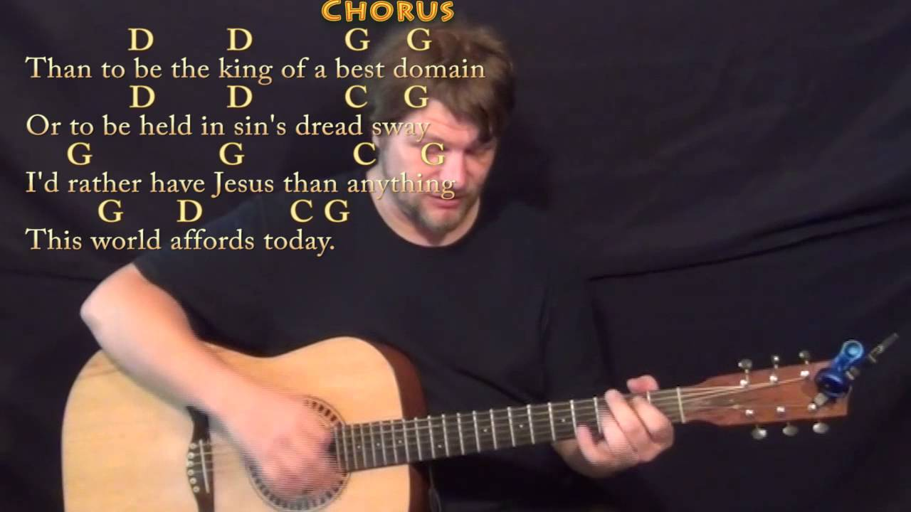 Id Rather Have Jesus Praise Song Strum Guitar Cover Lesson In G