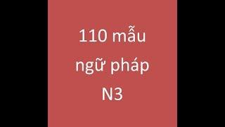 Nhớ toàn bộ ngữ pháp N3 trong 1 video