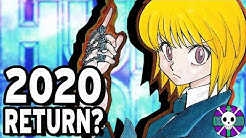 Will Hunter X Hunter Return in 2020?