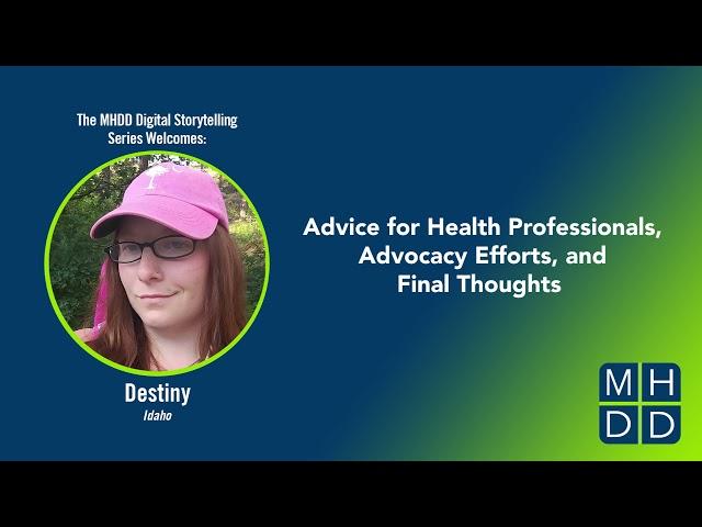 MHDD Digital Storytelling Series: Destiny's Story