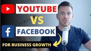 YouTube vs Facebook To Grow Your Business?