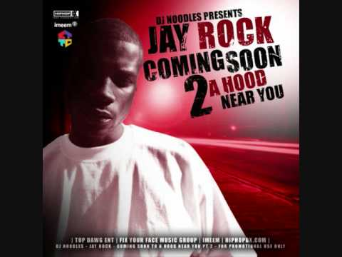 Jay Rock - Coming soon to a hood near you
