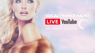 Vocal Trance Music Radio   24/7 Livestream   Uplifting