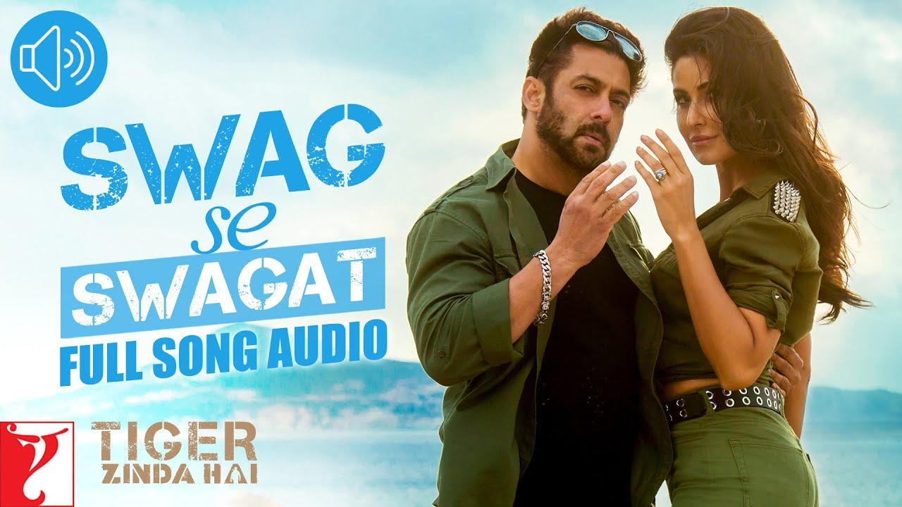 swag se swagat full song audio tiger zinda hai vishal and
