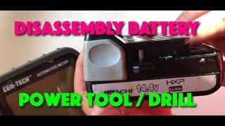Disassembly power tool battery HITACHI Drill
