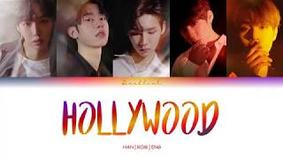 AB6IX (에이비식스) - HOLLYWOOD (HAN/ROM/ENG Color Coded Lyrics)
