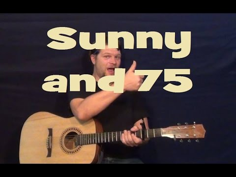 Sunny and 75 (Joe Nichols) Easy Strum Guitar Lesson How to Play Tutorial
