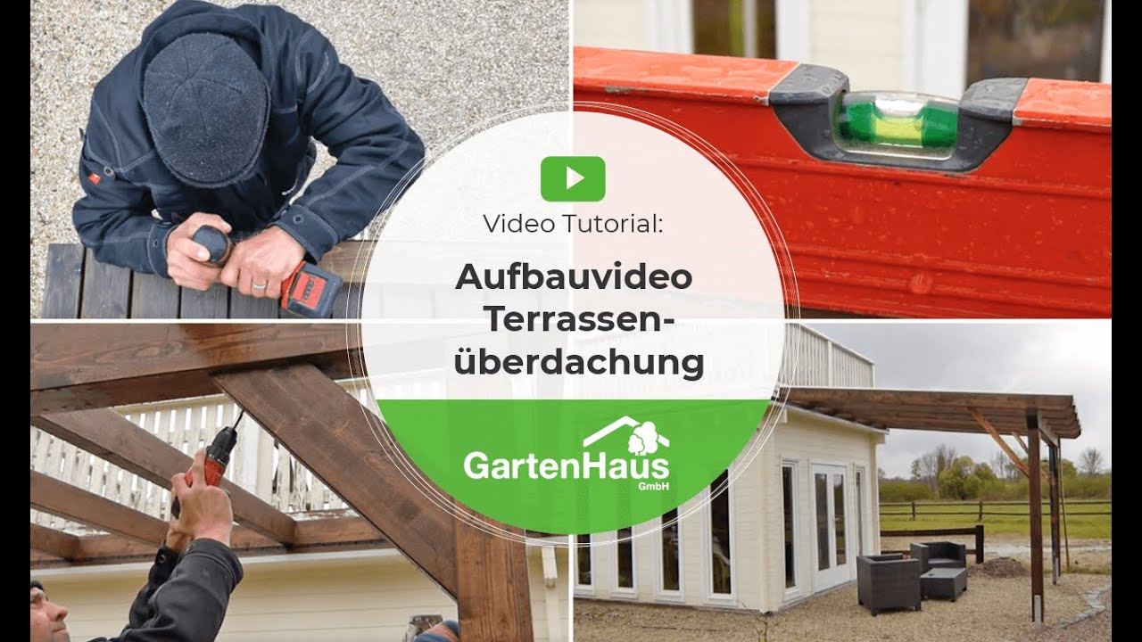 aufbauvideo terrassen berdachung gartenhaus gmbh youtube. Black Bedroom Furniture Sets. Home Design Ideas