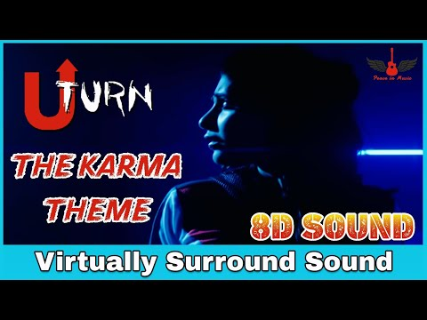 u-turn---the-karma-theme- -8d-audio- -peace-in-music- -high-quality- -tamil-3d/8d-songs