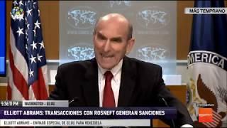 Desde Washinsgton - Elliott Abrams: Transacciones con Rosneft generan sanciones