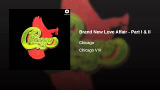 Brand New Love Affair - Part I & II
