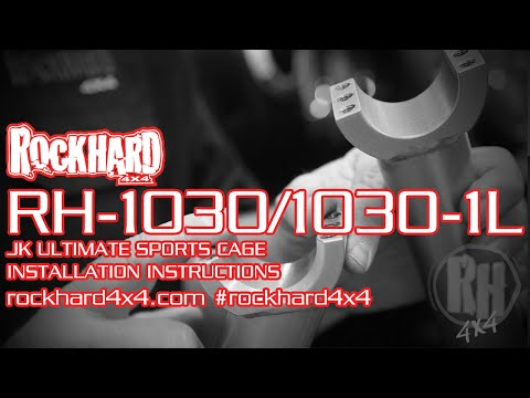 RH-1030/1030-1L – Jeep JK Ultimate Sport Cage – Install Instructions Video by Rock Hard 4x4