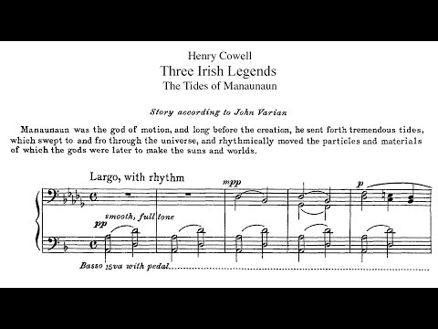Henry Cowell - Three Irish Legends (1922)