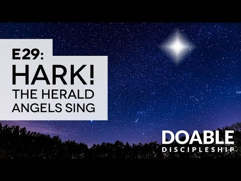 E29 Hark! The Herald Angels Sing
