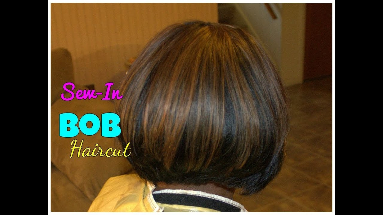 Bob Haircut Sew In Weave Tutorial YouTube