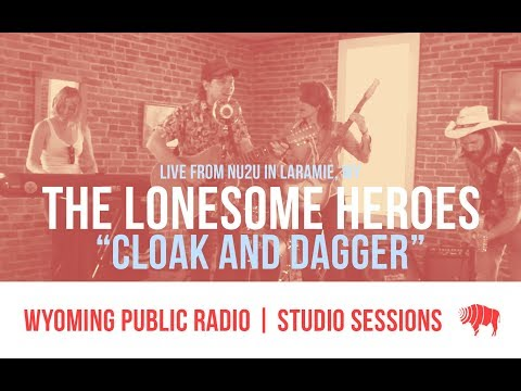 Studio Sessions: The Lonesome Heroes - Cloak and Dagger