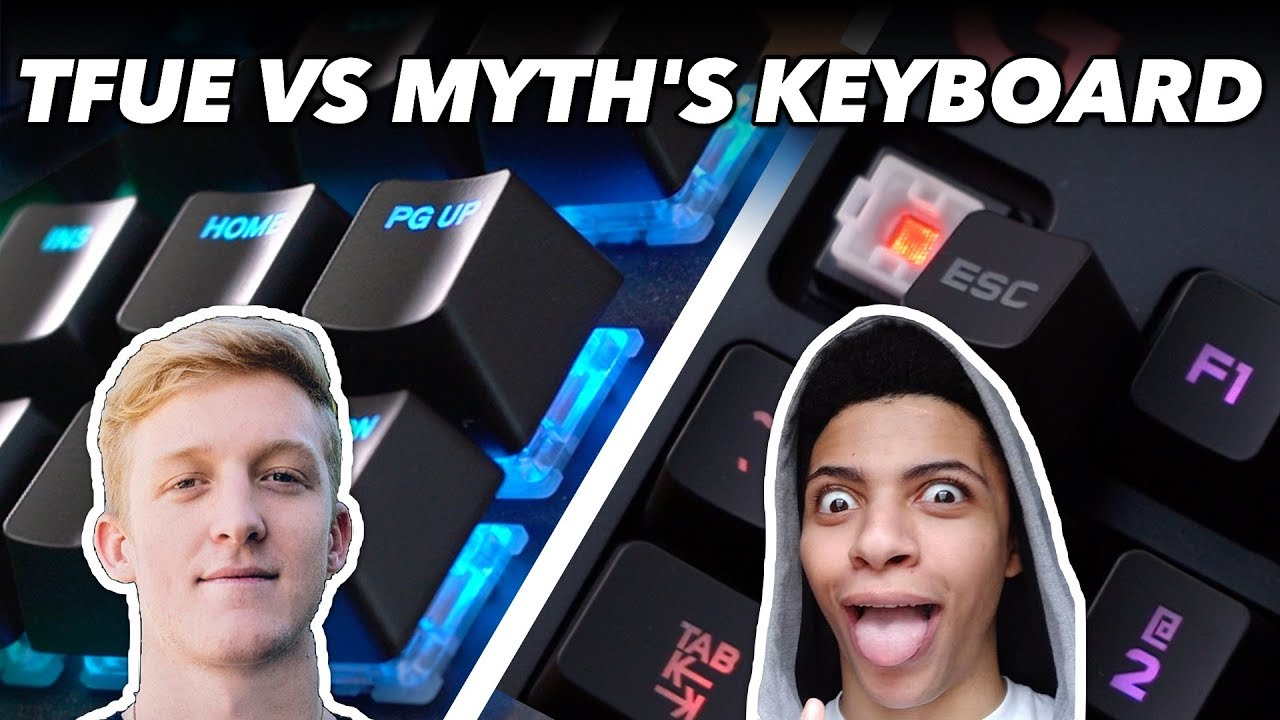 Tfues Keyboard Vs Myths Keyboard We Try Gaming
