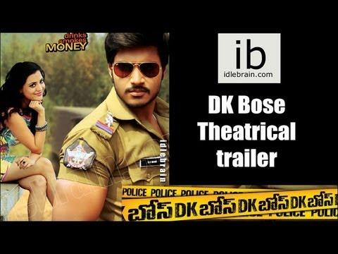 DK Bose theatrical trailer - idlebrain.com