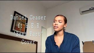 DANIEL CEASER FT H.E.R BEST PART | COVER 2018 | KYNDALL