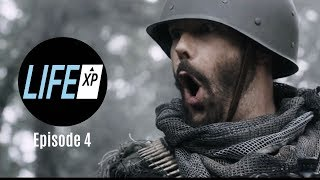 Life XP - Episode 4: Call Of Obligation