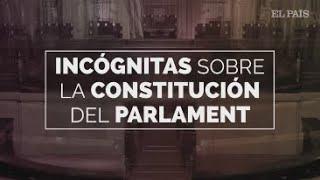 Las incógnitas que rodean la constitución del Parlament