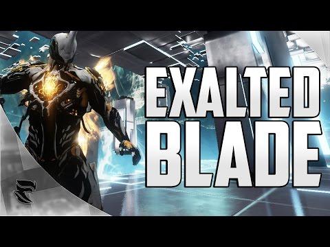 Warframe: Excalibur - Exalted Blade Build