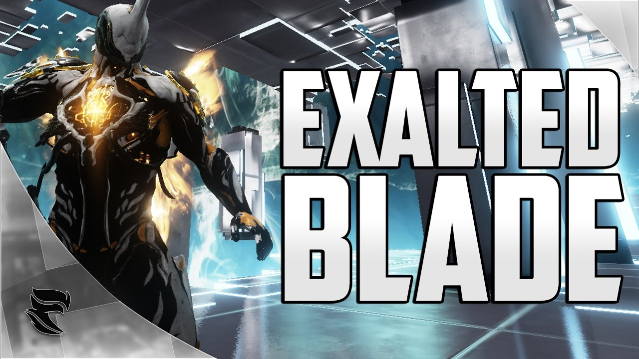 Warframe Excalibur Exalted Blade Build