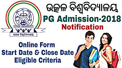 Utkal University PG Admission 2018    Entrance Notification Application From,Eligible Criteria