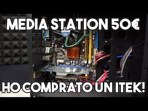HO COMPRATO UN ITEK! - PC MEDIA STATION CON 50 EURO
