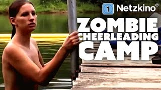 Zombie Cheerleading Camp (Horrorkomödie in voller Länge Deutsch, ganze Filme Deutsch Komödie)