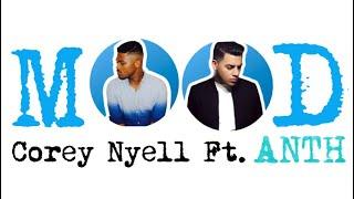 Corey Nyell ft. ANTH | MOOD