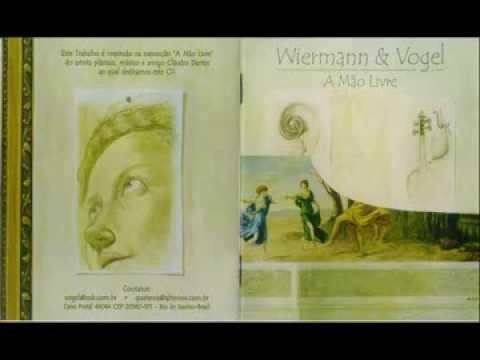 Wiermann & Vogel (Quaterna Réquiem) - A Mão Livre (2003)