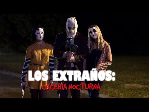 El crítico de cine - Los extraños, cacería nocturna (parte 2)
