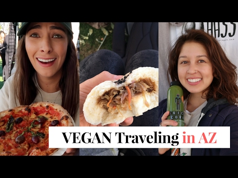 Easy Vegan While Traveling | AZ Veg Food Fest | AZ Days 2-3
