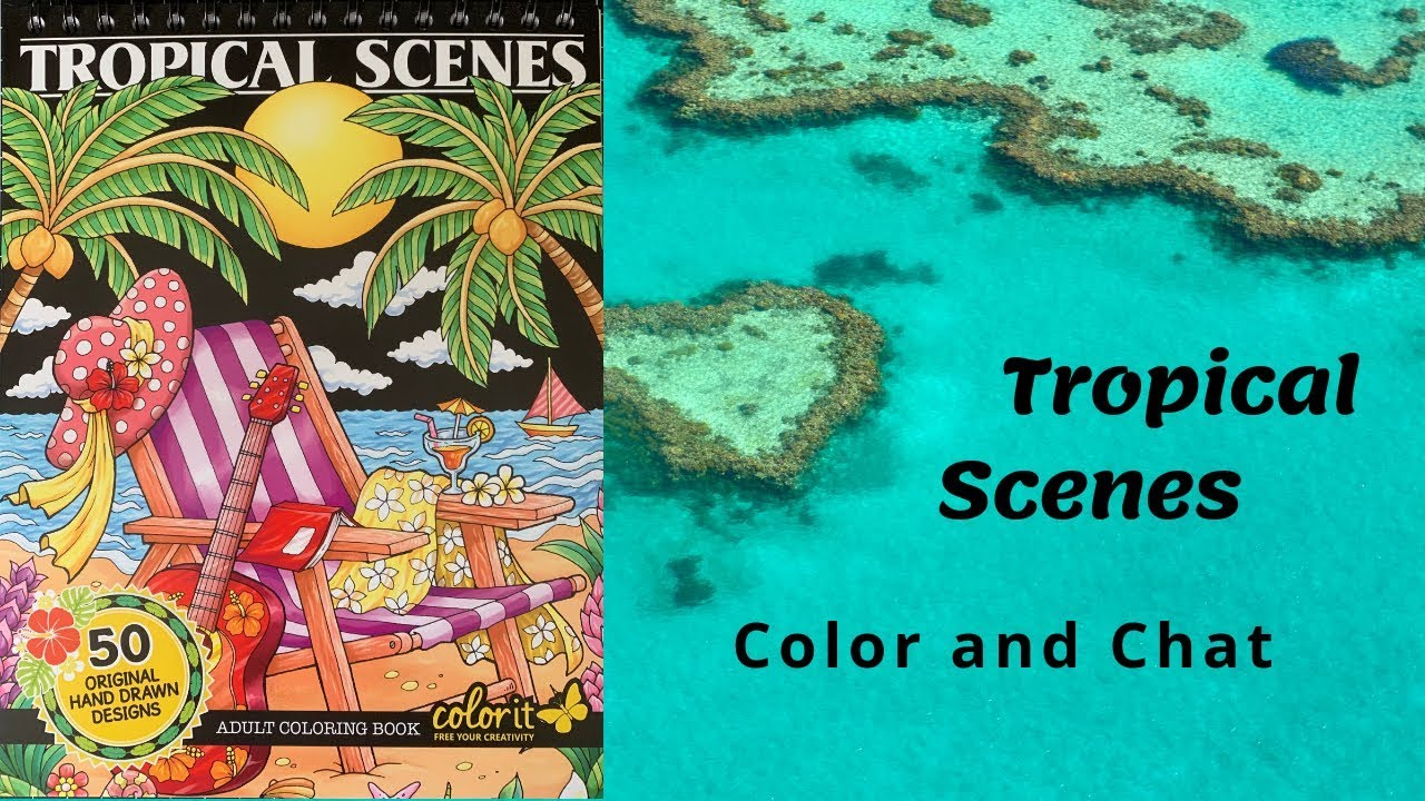 Tropical Scenes by ColorIt - VERY Long Color and Chat ...