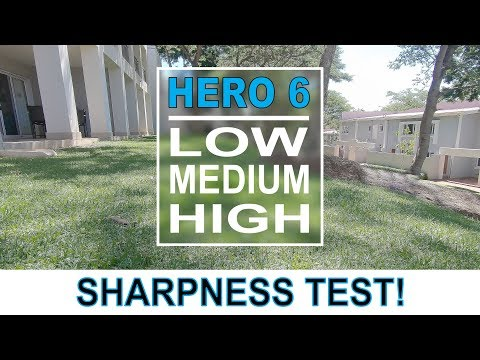 GoPro Sharpness | Low Medium or High | WHICH IS THE BEST?
