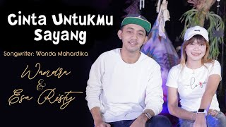 Cinta Untukmu Sayang - Esa Risty feat Wandra Restusiyan I Official Music Video