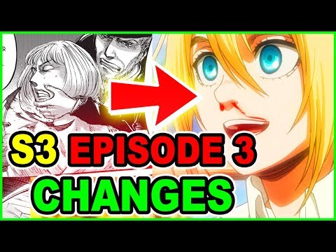 HISTORIA'S AWFUL MOTHER! ALL MAJOR CHANGES & CUTS   ATTACK ON TITAN SEASON 3 Episode 3