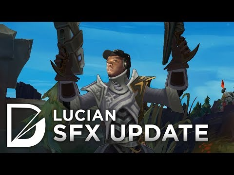 Lucian SFX Update 2017 - League of Legends