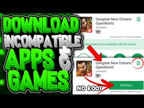 How To Fix *YOUR DEVICE IS NOT COMPATIBLE WITH THIS VERSION*Problem in  Google Playstore(Android)