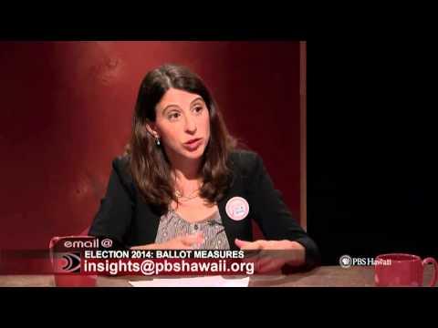 PBS Hawaii - Insights Election 2014: Ballot Measures
