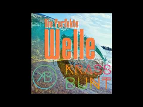 Juli - Perfekte Welle 2018 (Krass Bunt Bootleg)
